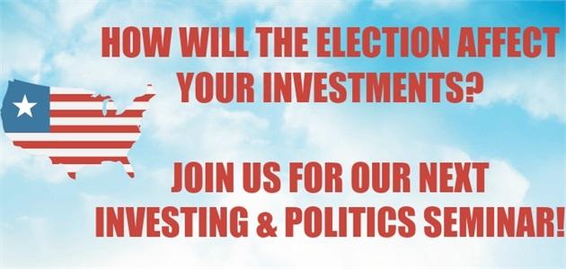 Investing & Politics Seminar
