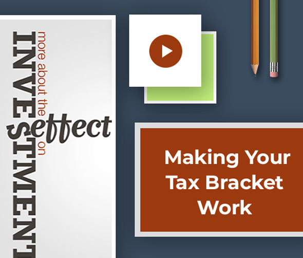 Making Your Tax Bracket Work