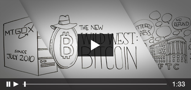 The New Wild West: Bitcoin